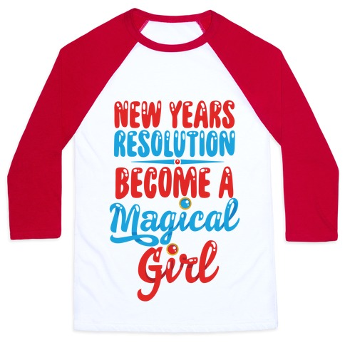 New Years Resolution: Become A Magical Girl Baseball Tee