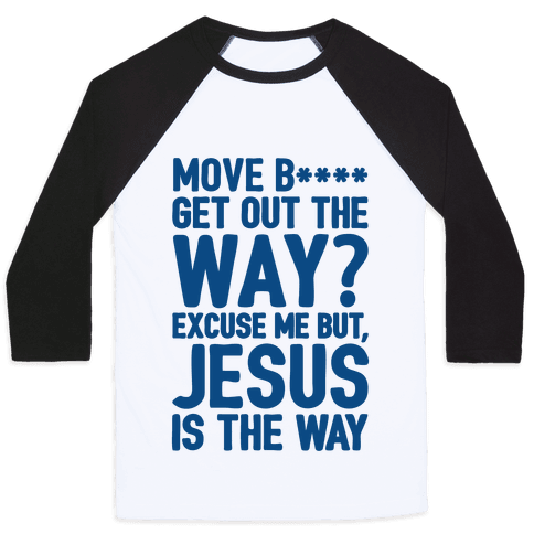 Jesus Is The Way Baseball Tee