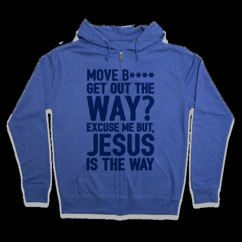 Jesus Is The Way Zip Hoodie