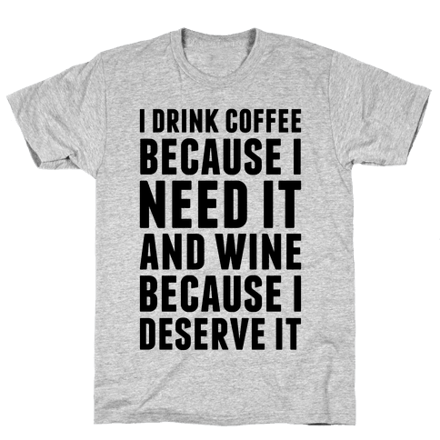 Coffee And Wine Mens T-Shirt