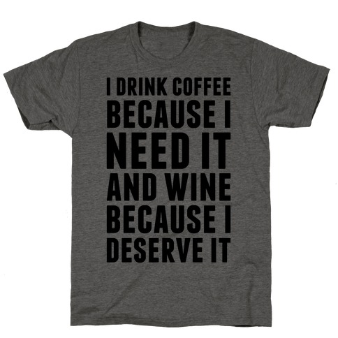 Coffee And Wine T-Shirt