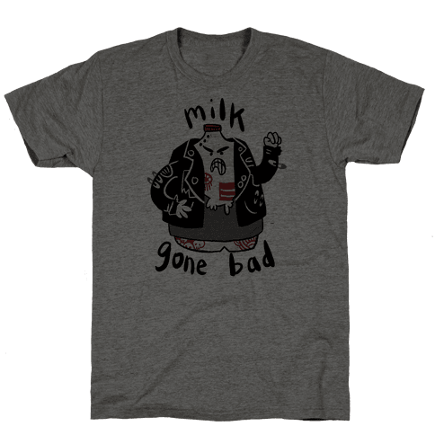 Milk Gone Bad Mens T-Shirt