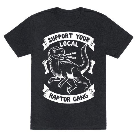 Support Your Local Raptor Gang