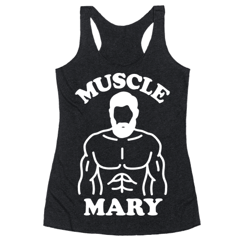 Muscle Mary Racerback Tank Top