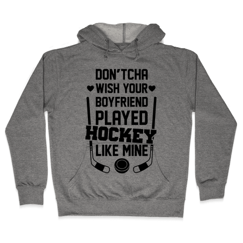 Hockey Boyfriend Hooded Sweatshirt
