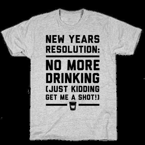 New Years Resolution Mens T-Shirt