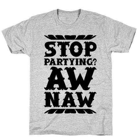 Aw Naw T-Shirt