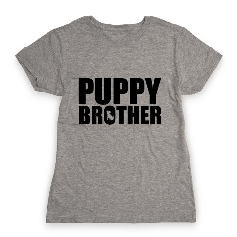 Puppy Brother Womens T-Shirt