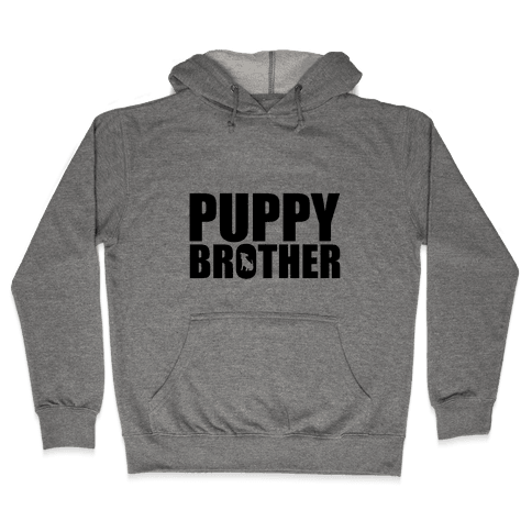 Puppy Brother Hooded Sweatshirt