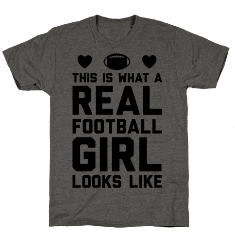 This Is What A Real Football Girl Looks Like Mens T-Shirt