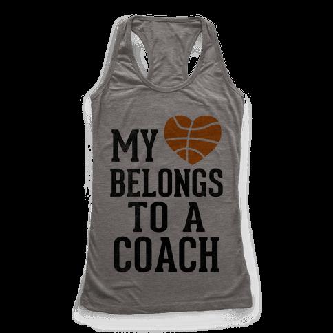 My Heart Belongs to a Basketball Coach (Baseball Tee) Racerback Tank Top