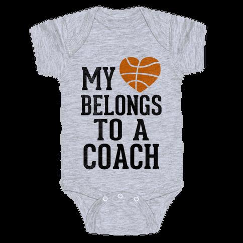 My Heart Belongs to a Basketball Coach (Baseball Tee) Baby Onesy