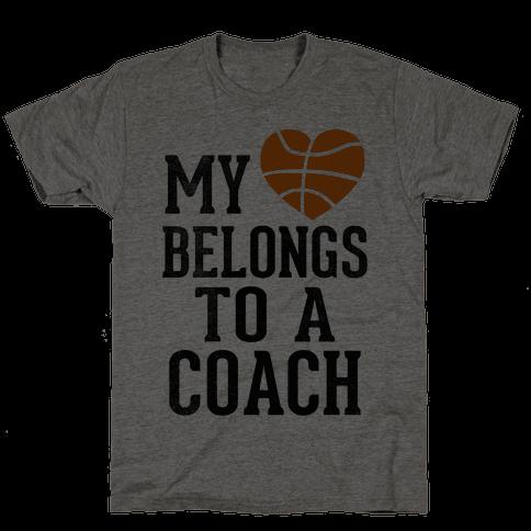 My Heart Belongs to a Basketball Coach (Baseball Tee) Mens T-Shirt