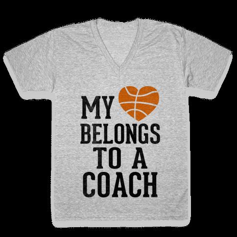 My Heart Belongs to a Basketball Coach (Baseball Tee) V-Neck Tee Shirt