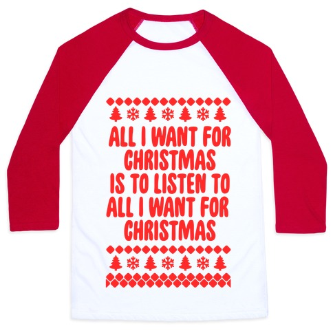 All I Want For Christmas... Baseball Tee