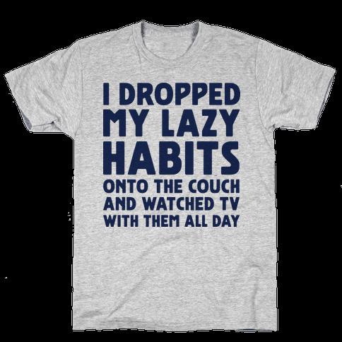 I Dropped My Lazy Habits
