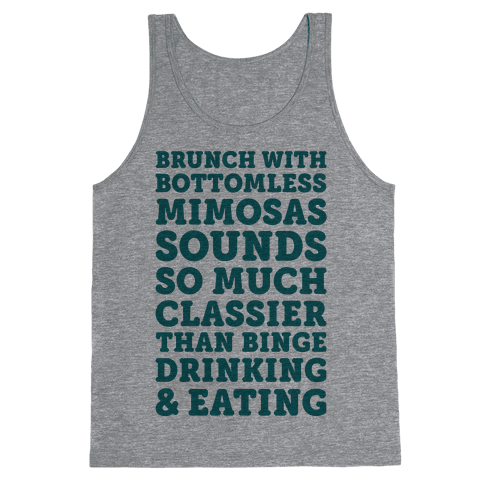 Brunch With Bottomless Mimosas Tank Top