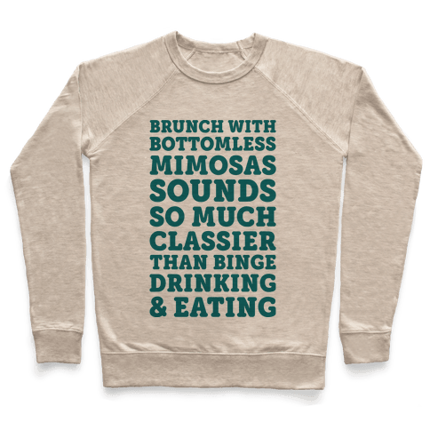 Brunch With Bottomless Mimosas Pullover