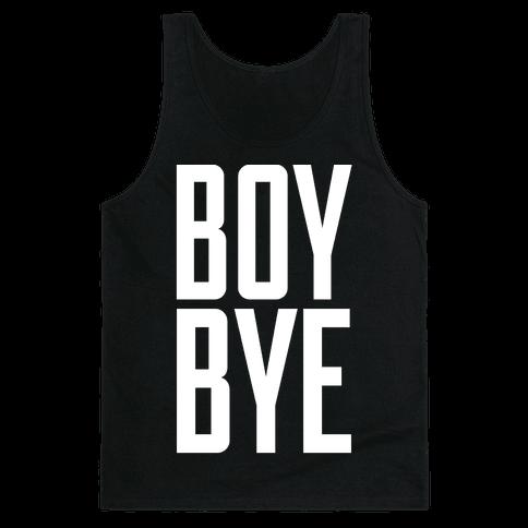 Boy Bye Tank Top