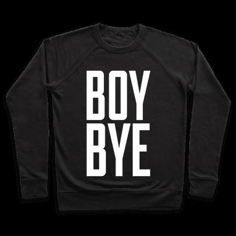 Boy Bye Pullover