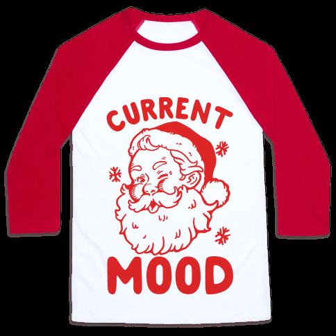 Current Mood: Christmas Baseball Tee