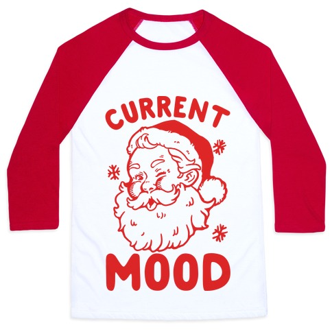 Current Mood: Christmas Baseball Tee