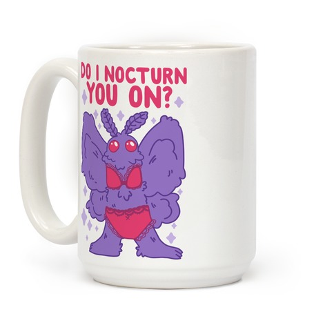 Do I Nocturn You On? Mothman Coffee Mug