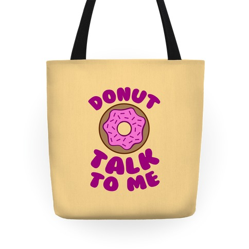 Donut Talk To Me Tote