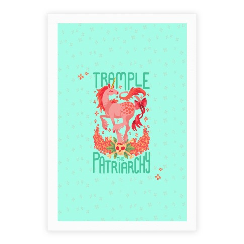 Trample The Patriarchy Poster