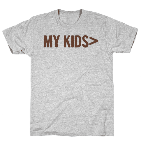 My Kids are Greater Than.. Mens T-Shirt