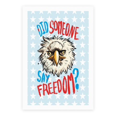 Did Someone Say Freedom? Poster