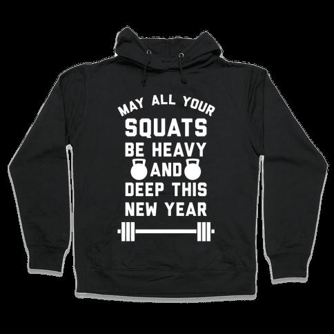 New Years Squats Hooded Sweatshirt