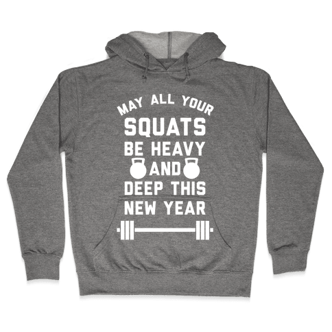 New Years Squats Hooded Sweatshirt