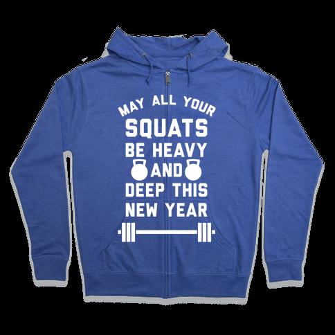 New Years Squats Zip Hoodie