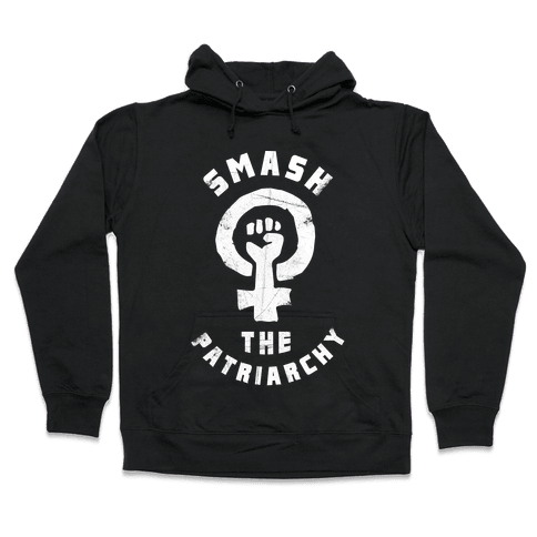Smash The Patriarchy Hooded Sweatshirt