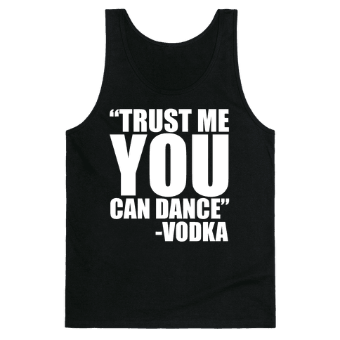 Trust Vodka Tank Top
