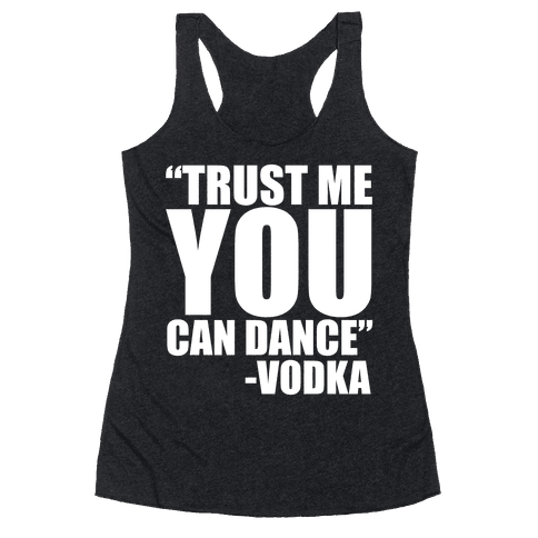 Trust Vodka Racerback Tank Top