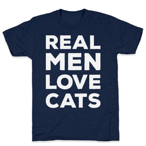 Real Men Love Cats Mens T-Shirt