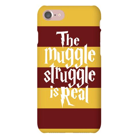 The Muggle Struggle Is Real Phone Case