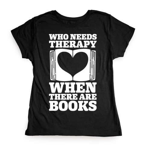 Book Therapy Womens T-Shirt