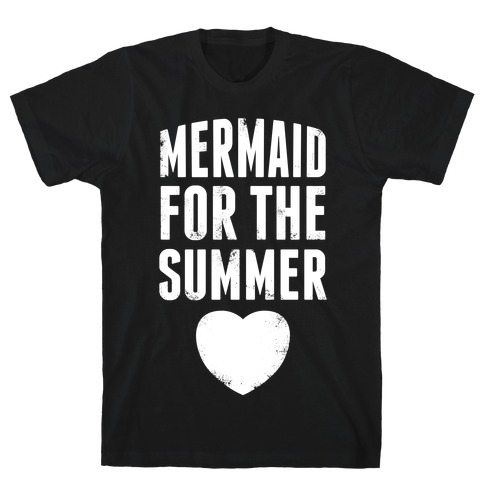 Mermaid for the Summer (White Ink) T-Shirt