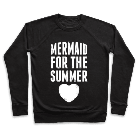 Mermaid for the Summer (White Ink) Pullover