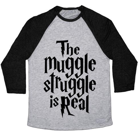 The Muggle Struggle Is Real Baseball Tee