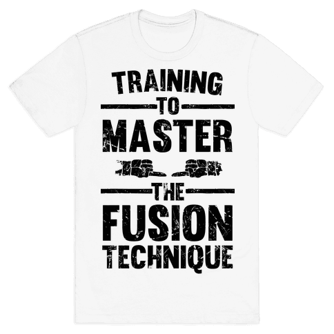 Training To Master The Fusion Technique Mens T-Shirt