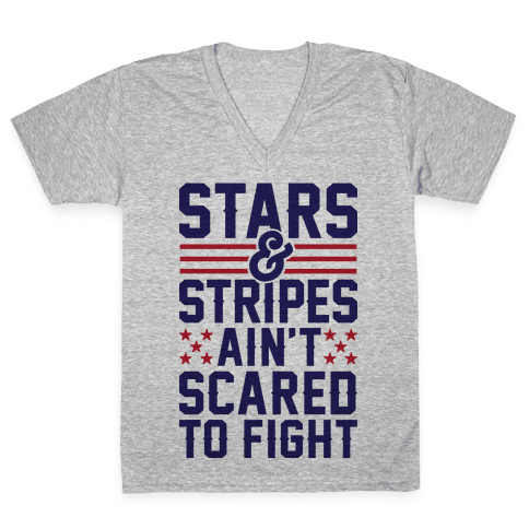 Stars And Stripes Ain't Scared To Fight V-Neck Tee Shirt