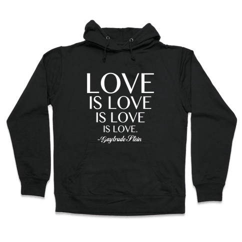 Love is Love (White) Hooded Sweatshirt