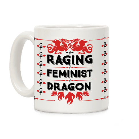 Raging Feminist Dragon Coffee Mug