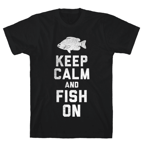 Keep Calm and Fish On (White Ink) Mens T-Shirt