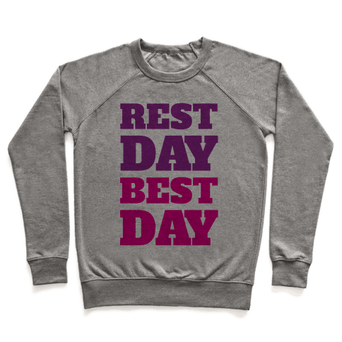 Rest Day Best Day Pullover
