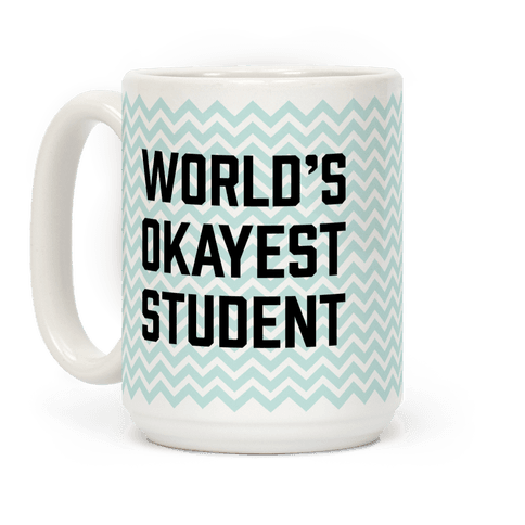 World's Okayest Student
